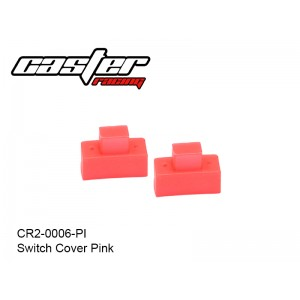 CR2-0006-PI  Switch Cover Pink