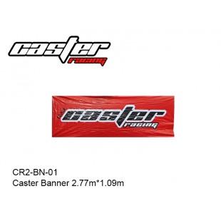 CR2-BN-01  Caster Banner 2.77mx1.09m