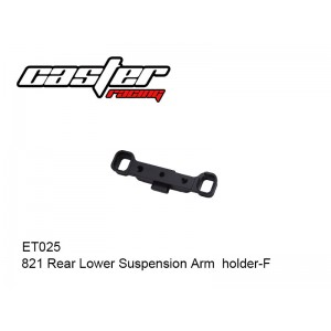 ET025  821 Rear Lower Suspension Arm  holder-F