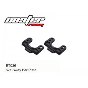 ET036  821 Sway Bar Plate