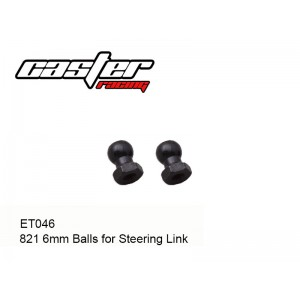 ET046  821 6mm Balls for Steering Link