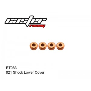 ET083  821 Shock Lower Cover