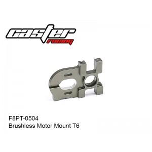 F8PT-0504  Brushless Motor Mount T6