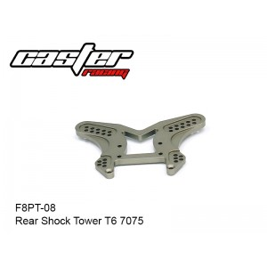 F8PT-08  Rear Shock Tower T6 7075