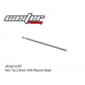 JR-0013-RT  Hex Tip 2.5mm With Round Head