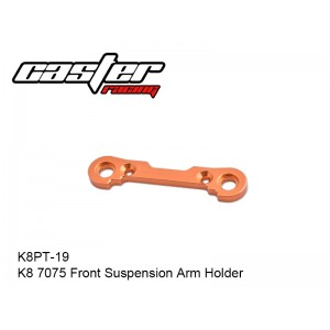 K8PT-19  K8 7075 Front Suspension Arm Holder