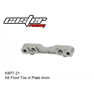 K8PT-21  K8 Front Toe in Plate  4mm
