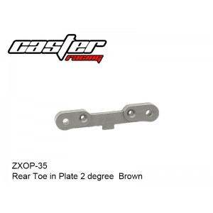 ZXOP-35  Rear Toe in Plate 2 degree  Brown
