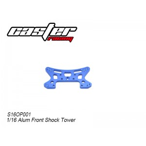 S16OP001 1/16 Alum Front Shock Tower