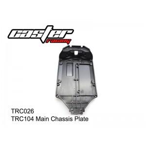 TRC026  TRC104 Main Chassis Plate