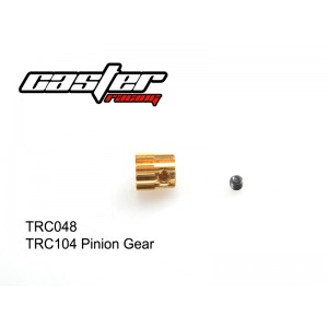 TRC048  TRC104 Pinion Gear