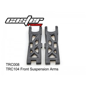 TRC008  TRC104 Front Suspension Arms