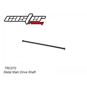 TRC070  TRC104 Metal Main Drive Shaft