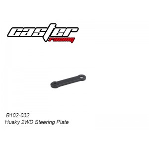 B102-032 Husky 2WD Steering Plate
