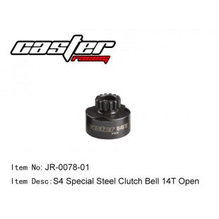 JR-0078-01  S4 Special Steel Clutch Bell 14T Open