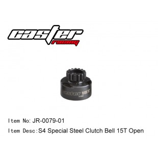 JR-0079-01  S4 Special Steel Clutch Bell 15T Open