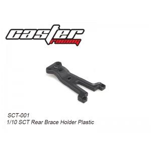 SCT-001  1/10 SCT Rear Brace Holder Plastic