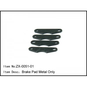 ZX-0051-01  Brake Pad Metal Only
